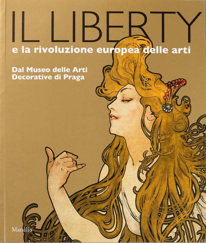 IL LIBERTY I LA RIVOLUZIONE EUROPEA DELLE ARTI