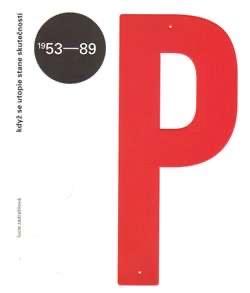 PANELOVÁ SÍDLIŠTĚ V ČESKOSLOVENSKU 1953-1989